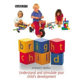 Bright Child: Understand and Stimulate Your Child's Development