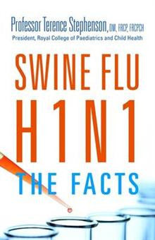 Swine Flu/H1N1 - The Facts: World Edition