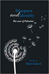 Diaspora and Identity: The Case of Palestine