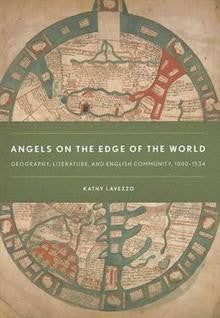 Angels on the Edge of the World: Geography, Literature, and English Community,