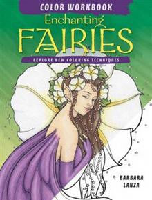 Enchanting Fairies Color Workbook