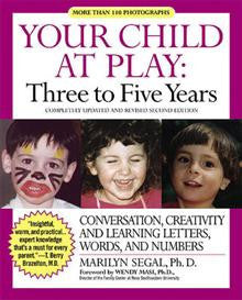 Your Child at Play: Conversation, Creativity and Learning Letters, Words and Numbers: Conversation, Creativity and Learning Letters, Words and Numbers
