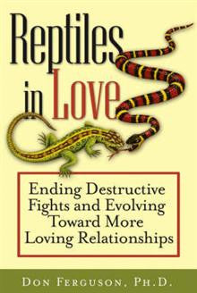 Reptiles in Love: Ending Destructive Fights and Evolving Toward More Loving Relationship