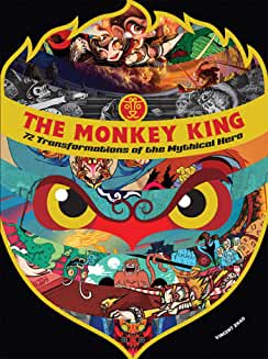 The Monkey King: 72 Transformations of the Mythical Hero