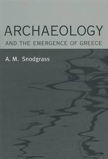 Archaeology and the Emergence of Greece