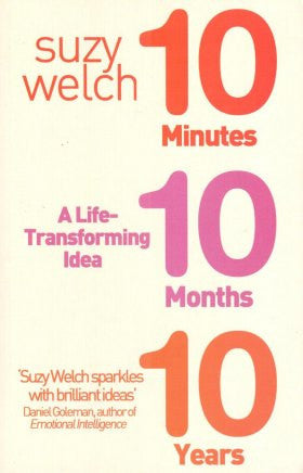 A Life-Transfforming Idea 10 Minutes 10 Months 10 Years
