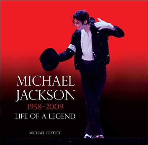 Michael Jackson: Life of a Legend 1958-2009