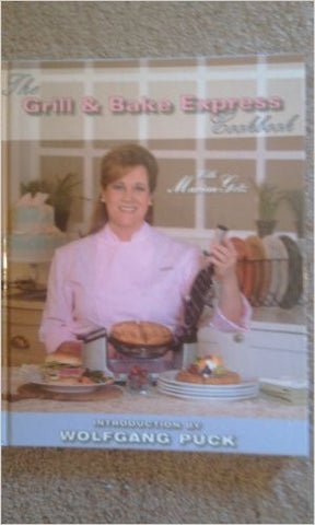 The Grill & Bake Express Cookbook