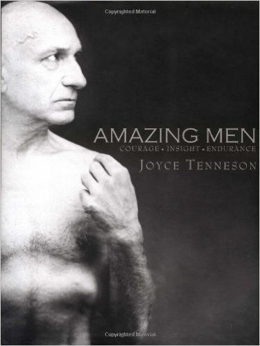 Amazing Men: Courage, Insight, Endurance