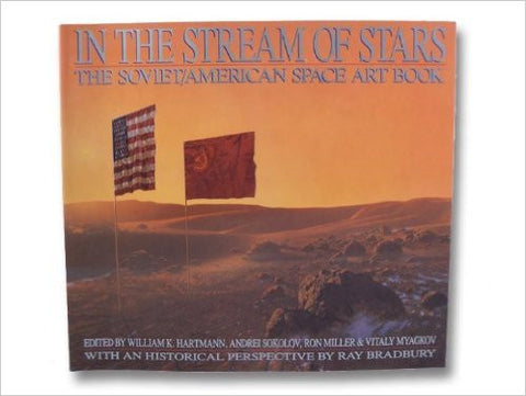 In the Stream of Stars: the Soviet-American Space Art Book