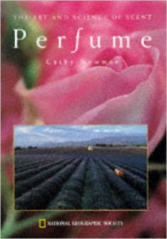 Perfume: The Art and Science of Scent