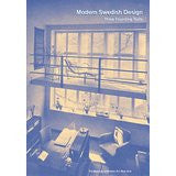 Modern Swedish Design: Three Founding Texts