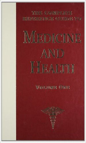 the complete reference guide to medicine and health