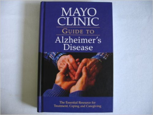 Mayo Clinic Guide Alzheimer's Disease