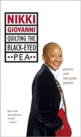 Quilting the Black-Eyed Pea: Poems and Not Quite Poems