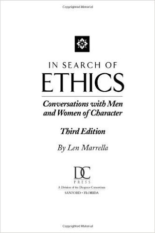 In Search of Ethics: Conversations with Men and Women of Character