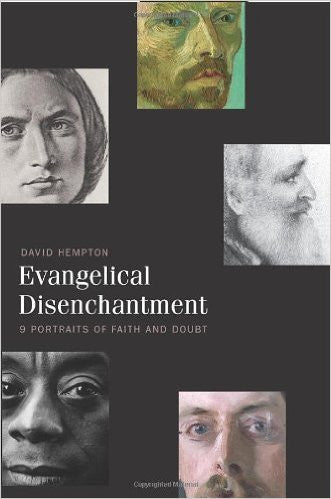 Evangelical Disenchantment: Nine Portraits of Faith and Doubt