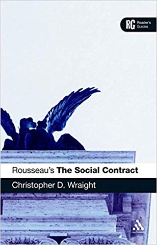 Rousseau's 'The Social Contract': A Reader's Guide (Reader's Guides)