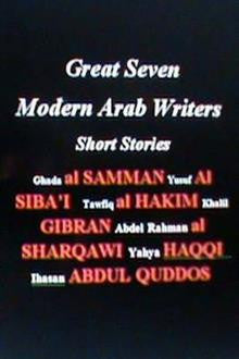 Great Seven Modern Arab Writers: Short Stories