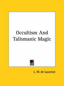 Occultism and Talismanic Magic