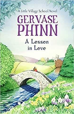 A Lesson in Love: A Little Village School Novel
