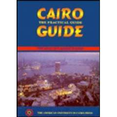 Cairo: The Practical Guide: 1998