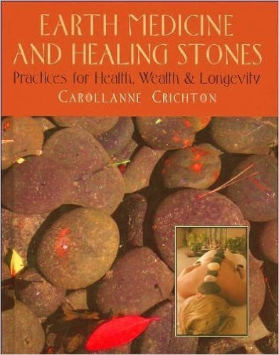 Earth Medicine and Healing Stones