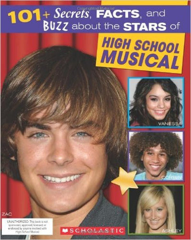 101+ Secrets, Facts, and Buzz About the Stars of High School Musical