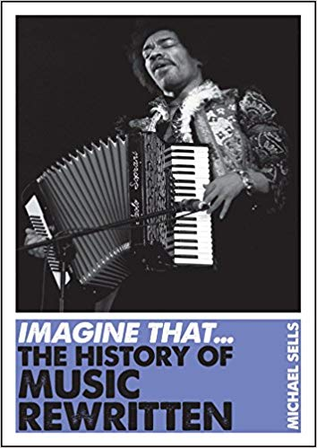 Imagine That - Music: The History of Music Rewritten