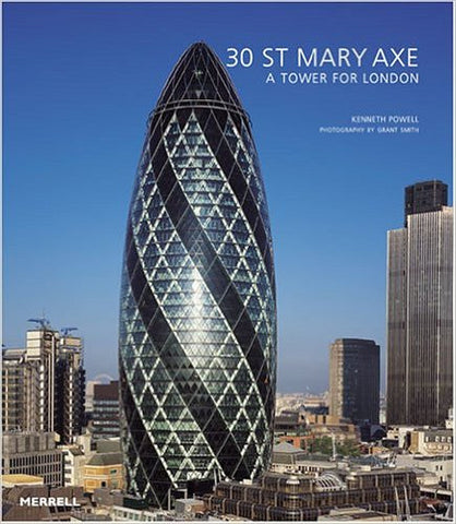 30 St Mary Axe: A Tower for London