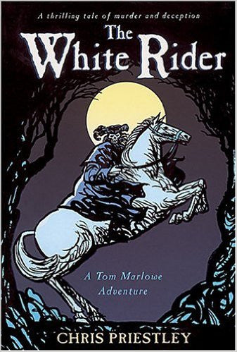 The White Rider (Tom Marlowe Adventure)