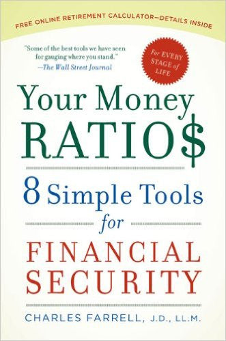 Your Money Ratios: 8 Simple Tools for Financial Security