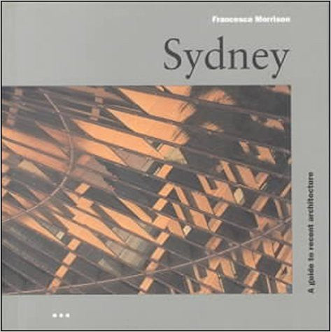 Architecture Guides: Sydney (Architectural Guides)