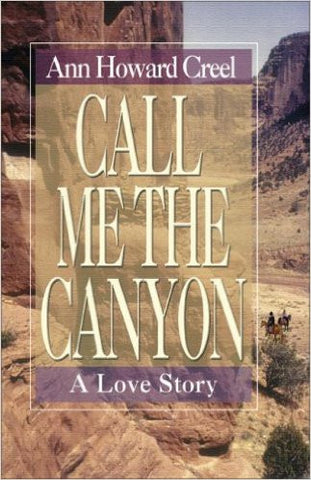 Call Me the Canyon: A Love Story