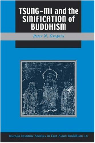 Tsung Mi and the Sinification of Buddhism