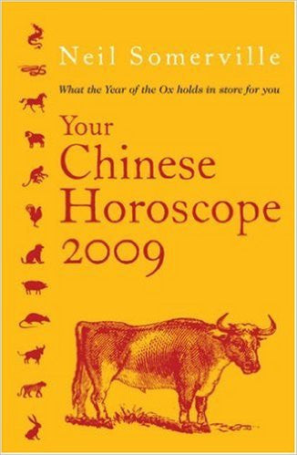 Your Chinese Horoscope 2009