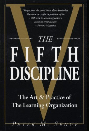 The Fifth Discipline: Art and Practice of the Learning Organizationhttps:/