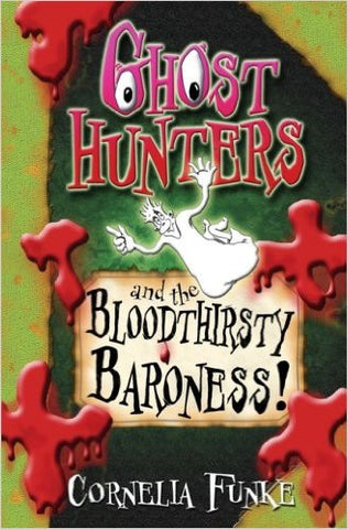 Ghosthunters and the Bloodthirsty Baroness!
