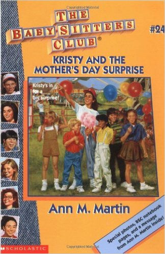 Kristy and the Mother's Day Surprise (Baby-Sitters Club #24)