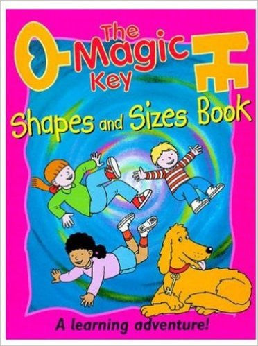 The Magic Key: Shapes and Sizes Book