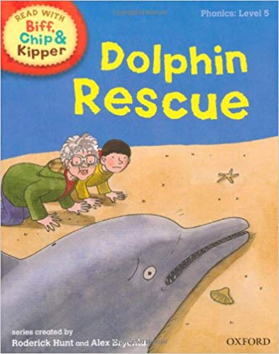 Read with Biff, Chip, and Kipper: Phonics: Level 5: Dolphin Rescue
