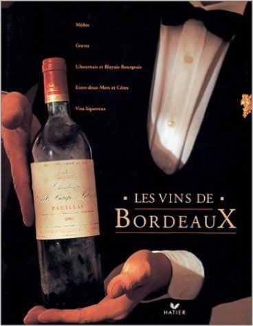 The Wines of Bordeaux