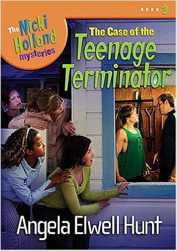 The Case of the Teenage Terminator The Nicki Holland Mysteries