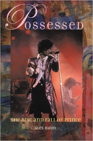 Possessed: The Rise and Fall of Prince