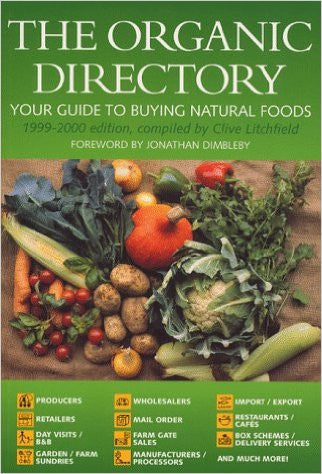 The Organic Directory 1999-2000: Your Guide to Buying Natural Foods