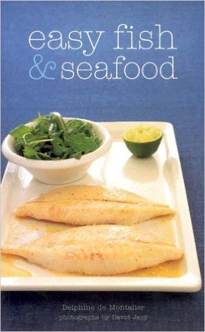 Easy Fish and Seafood (Hachette Cooking)