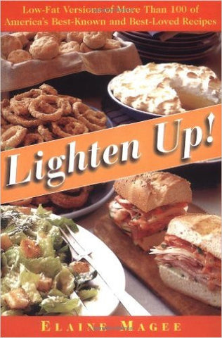 Lighten Up: Low-Fat Versions of More Than 100 of America's Best-Known and Best-Loved Recipes