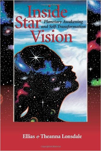 Inside Star Vision: Planetary Awakening and Self-Transformation