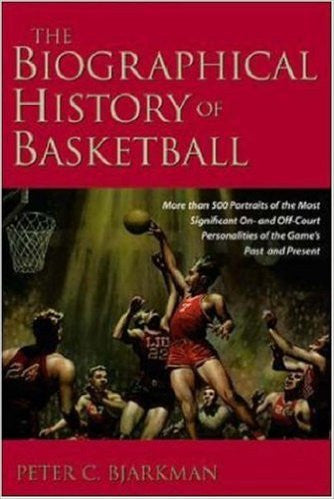 The Biographical History of Basketball