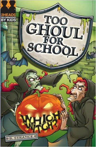 Which Witch? (Too Ghoul for School)